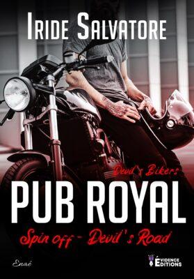 Devil's Bikers: Pub Royal (Spin Off: Devil's Road) de Iride Salvatore