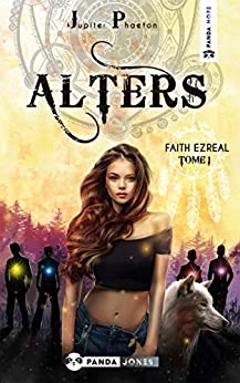 Alters – Faith Ezreal tome 1 de Jupiter Phaeton