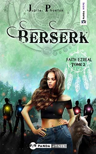 Berserk – Faith Ezreal tome 2 de Jupiter Phaeton