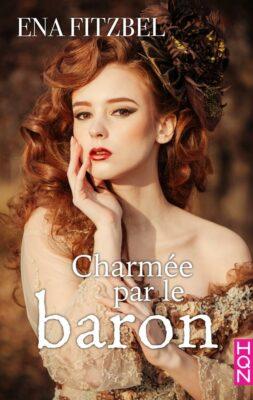 Charmée par le baron de Ena Fitzbel