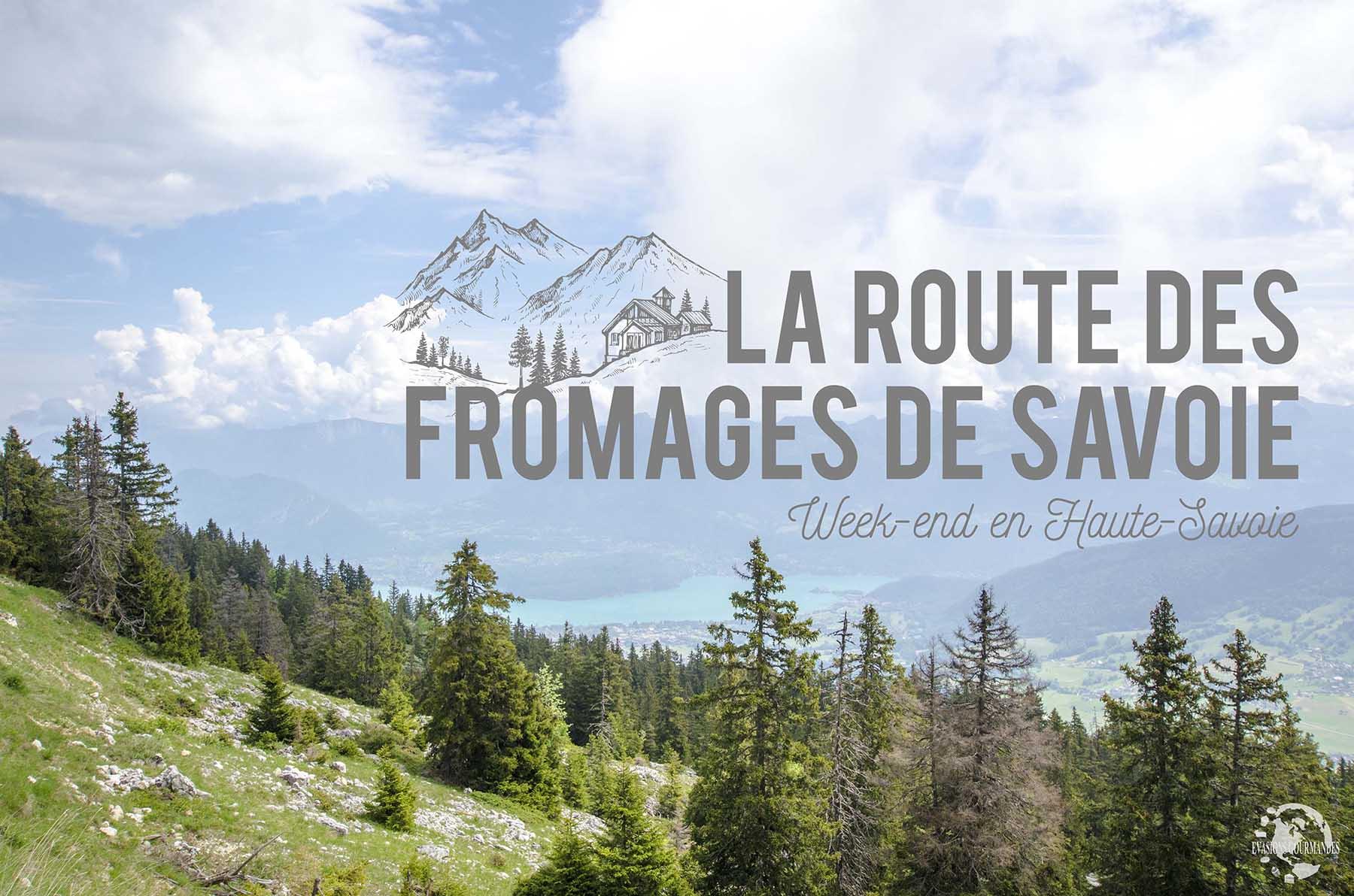 La Route des Fromages de Savoie