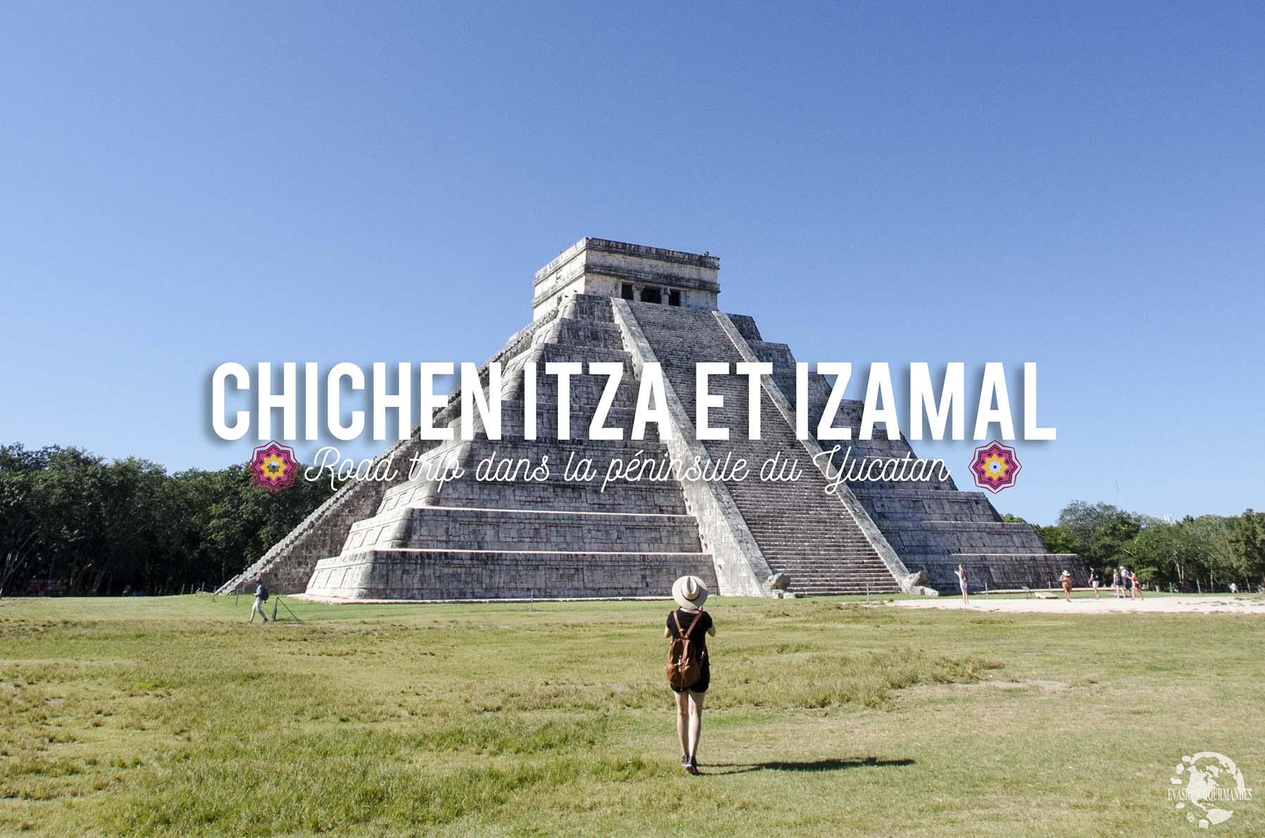 Chichen Itza et Izamal
