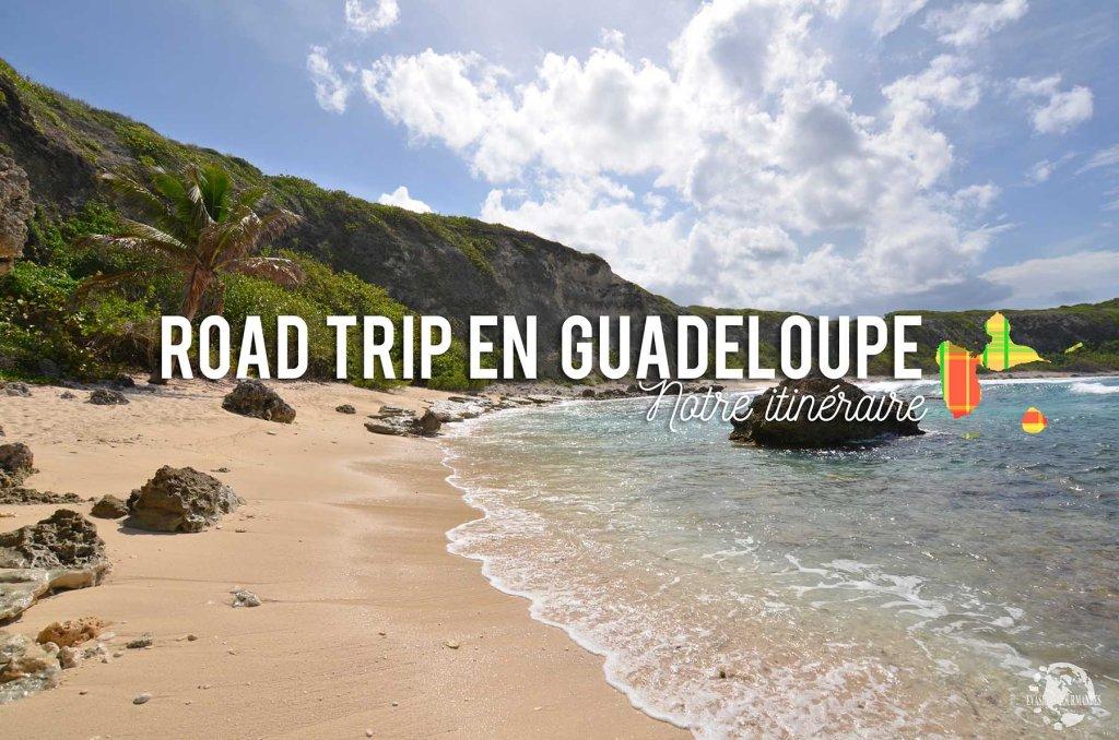 road trip en Guadeloupe