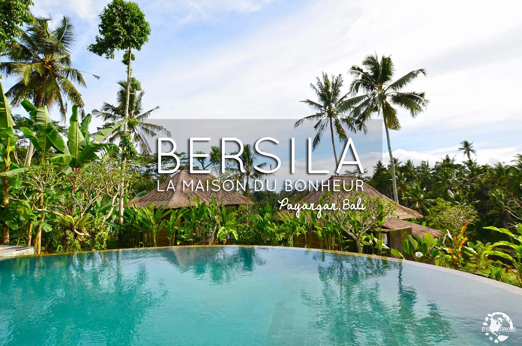 Où dormir à Ubud ? Bersila, maison du bonheur