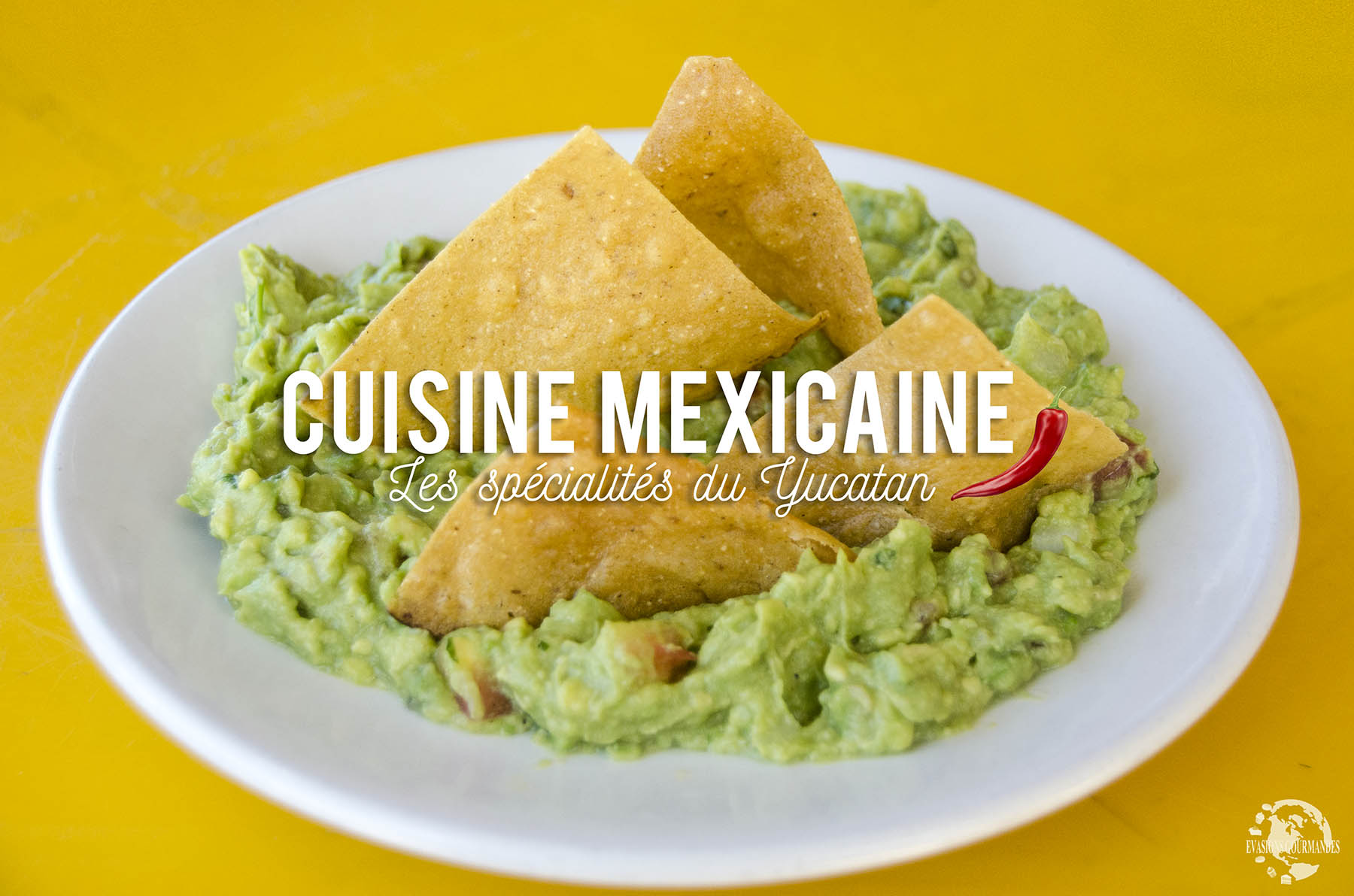 Cuisine Mexicaine 10 Specialites Culinaires Du Yucatan A Tester