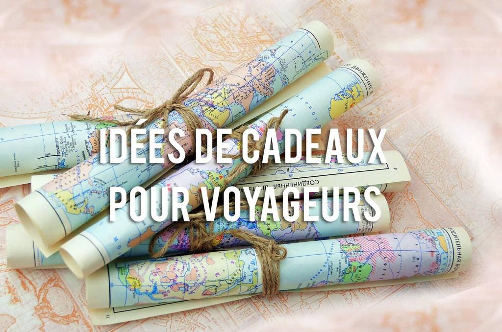 idées de cadeaux pour voyageurs