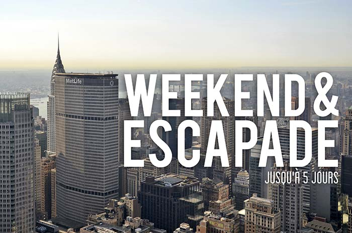 Weekend et escapades