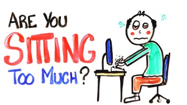 Sitting For Too Long causes Cancer evateseblog