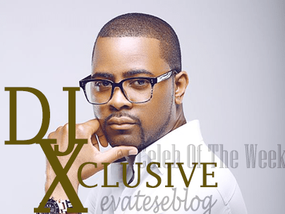 DJ-Xclusive-Celeb-of-the-week-Evateseblog (3)