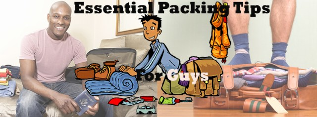 18 Free Quick Travel Packing Tips For Every Guy Evatese Blog