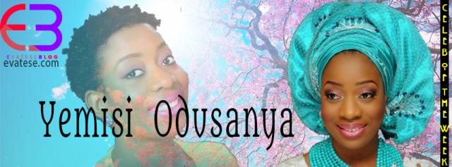 yemisi-odusanya-celeb-of-the-week-evateseblog