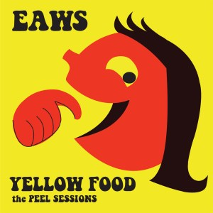 Even As We Speak 'Yellow Food: The Peel Sessions' (Feral Pop 01)