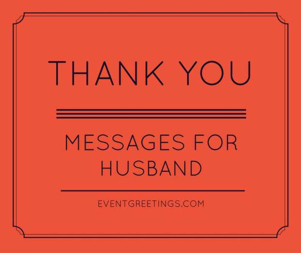 Thanks For Ur Wishes Quotes: Thank You Messages For Husband