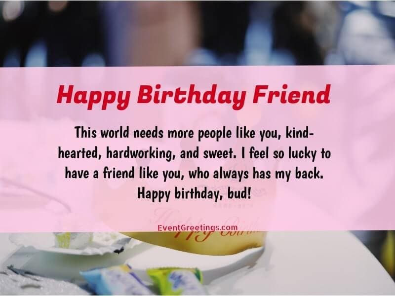 50 Best Happy Birthday Wishes For Friend To Strong The Bond