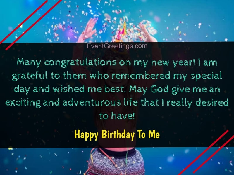 Happy Birthday To Me Quotes Birthday Wishes For Myself With Images