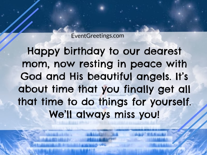 35 Best Happy Birthday In Heaven Mom Quotes With Images