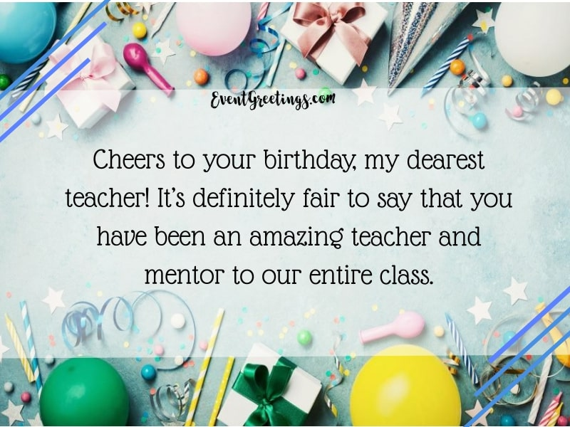 15 Best Happy Birthday Teacher Wishes With Respect And Love