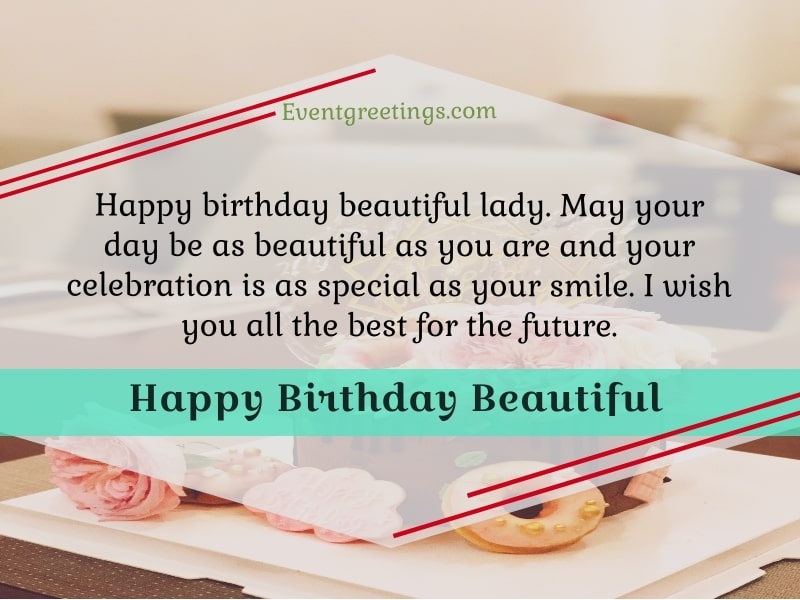 Happy Birthday Beautiful Lady Wishes And Quotes