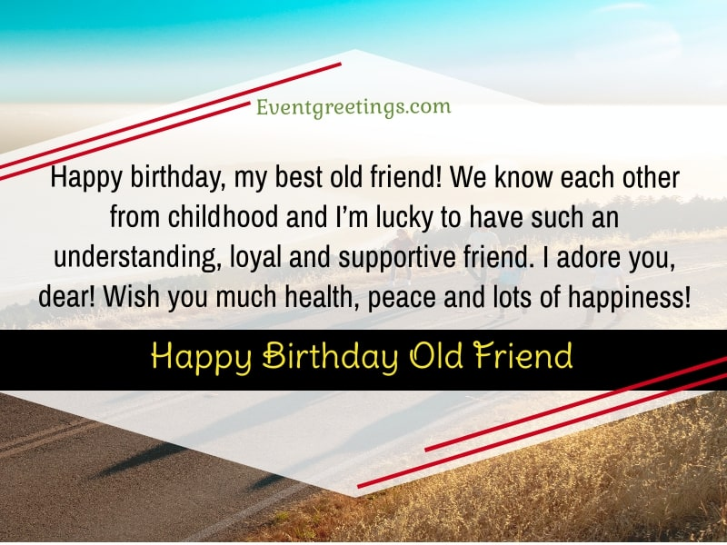20 Best Birthday Wishes For Old Friend To Recall Sweet Memories