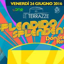 Donatella Rettore Roma discoteca Le Terrazze Ven 24 Giugno
