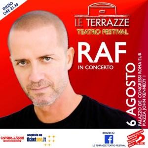 Concerto Raf Roma 6 Agosto 2016 Le Terrazze TEATRO FESTIVAL
