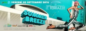 Le Terrazze Discoteca Roma venerdì 2 settembre 2016 Summer Breeze