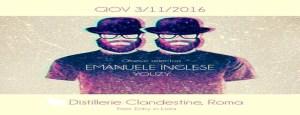 Emanuele Inglese Distillerie Clandestine giovedì 3 Novembre