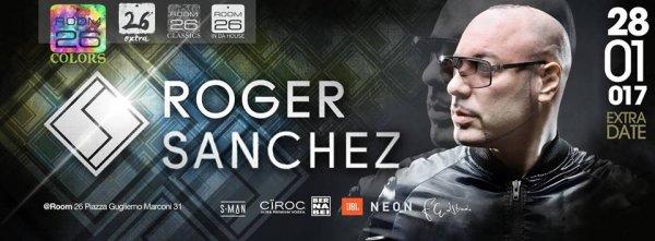 Room 26 sabato 28 gennaio 2017 Roger Sanchez