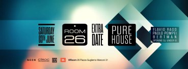Room 26 sabato 3 giugno 2017 Pure House free enrty