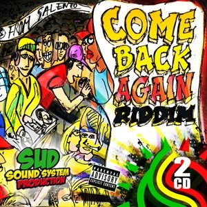 cover-come-back-again-riddim-sud-sound-system-sss