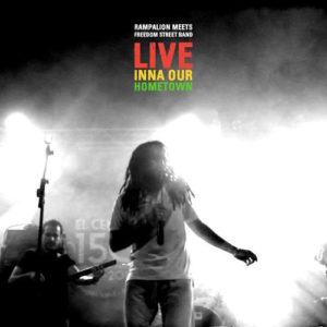 Rampalion-Live-Inna-Our-Hometown