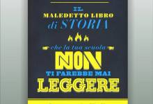 Photo of Il Maledetto libro di Storia…. di Lorenzo del Boca