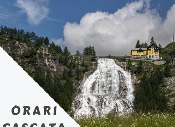 Orari estivi apertura cascata del toce 2019