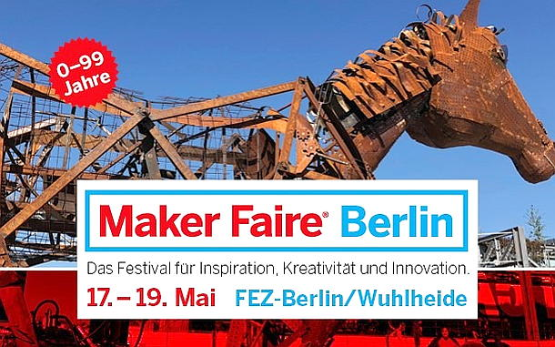 Maker Faire,Berlin,FEZ-Berlin,EventNews