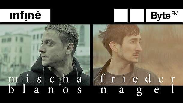 InFiné,Mischa Blanos,Frieder Nagel,Event,Berlin,Musik