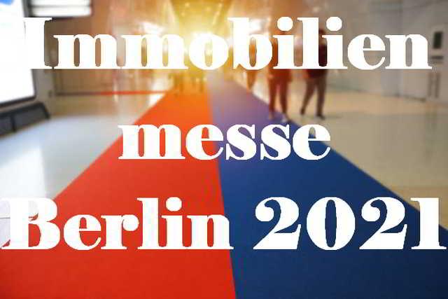 Immobilienmesse, Berlin,VisitBerlin,EventNewsBerlin