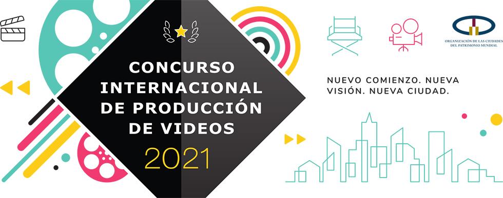Concurso Internacional de Producción de Videos de la Organización de Ciudades Patrimonio Mundial