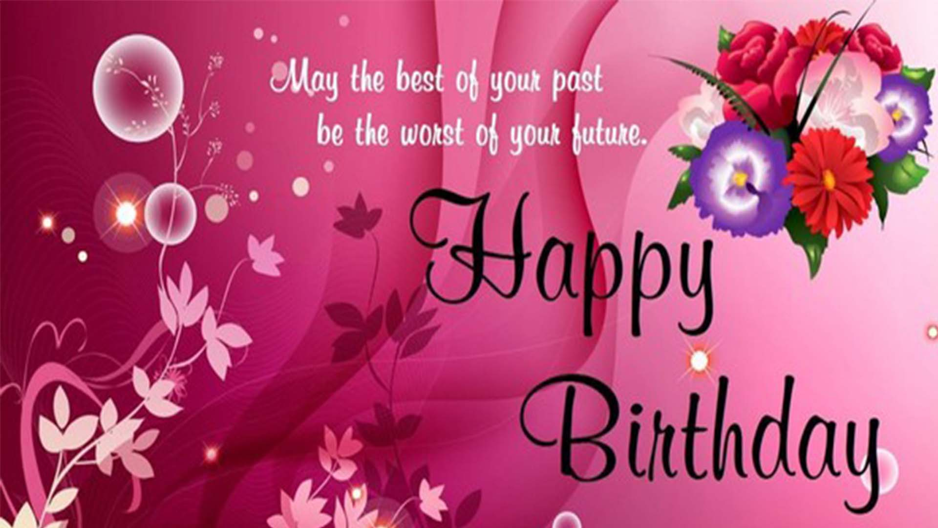Happy Birthday Images with Beautiful Wishes, Greetings & Messages