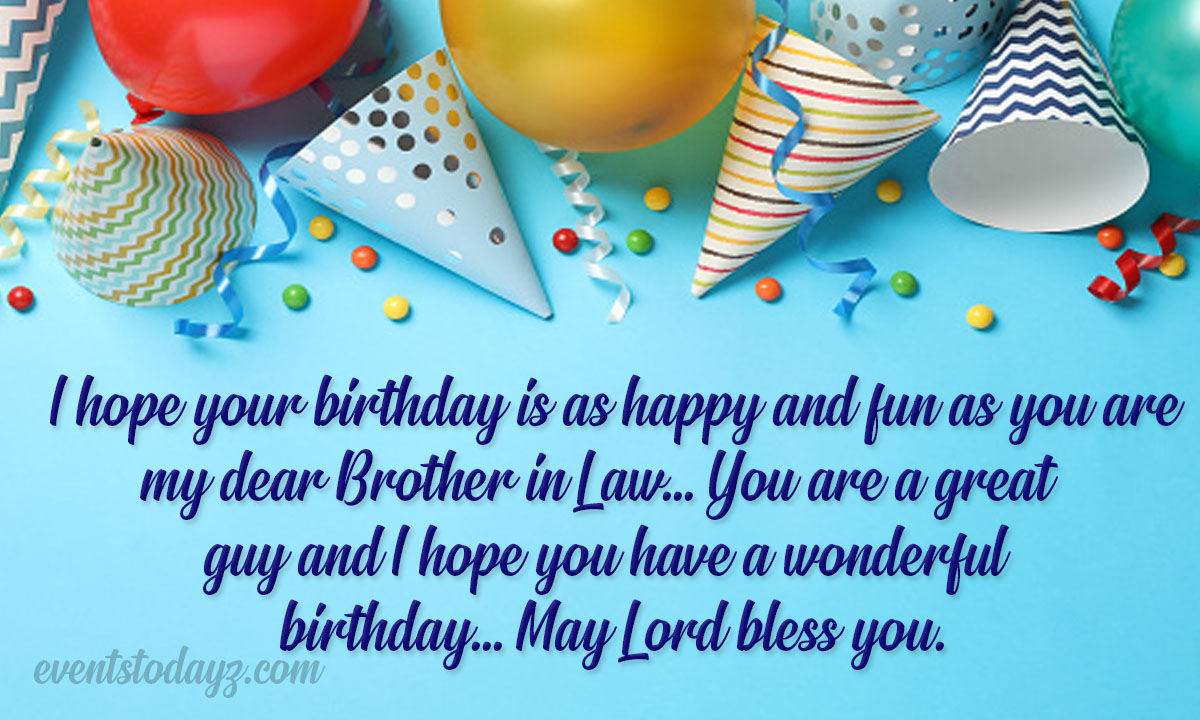 Happy Birthday Brother In Law Birthday Wishes For Brother In Law