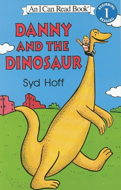 "Book cover for ""Danny and the Dinosaur"" by Syd Hoff."