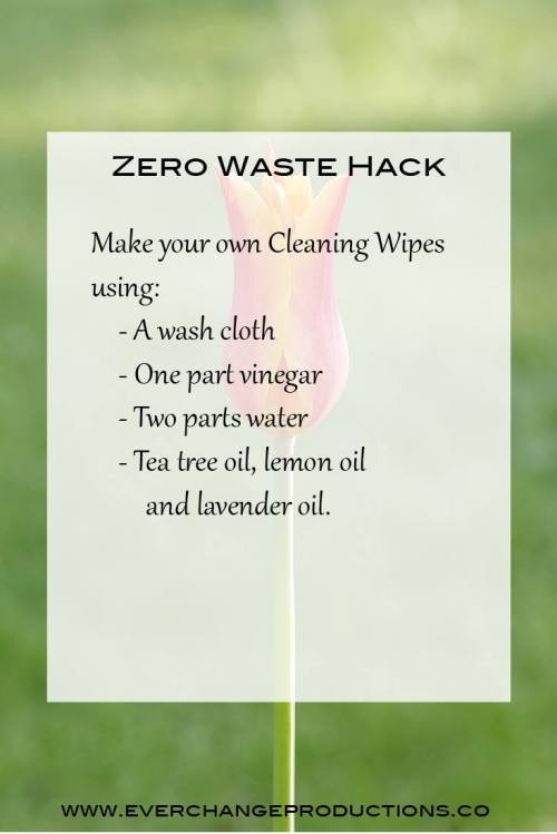Zero Waste Hack: Make your own cleaning wipes using a wash cloth, one part vinegar, two parts water, tea tree oil, lemon oil and lavender oil!