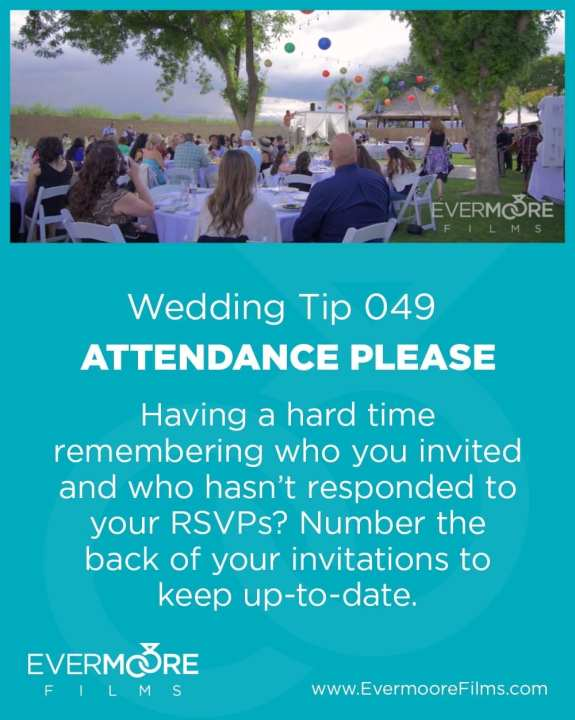 Attendance Please | Wedding Tip 049 | Evermoore Films | Having a hard time remembering who you invited and who hasn't responded to your RSVPs? Number the back of your invitations to keep up to date.