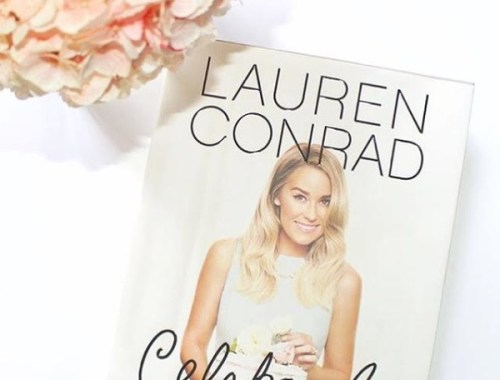 Happy Weekend - Books to Read - Lauren Conrad - Celebrate