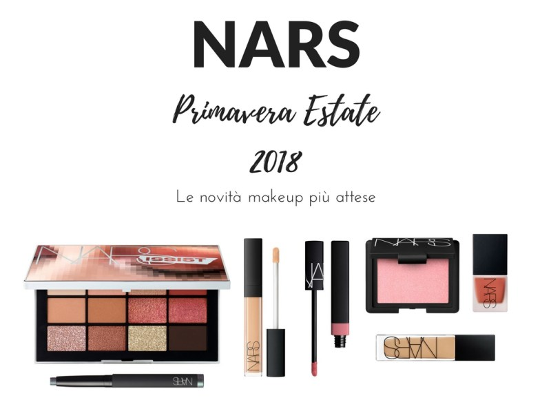 NARS PRIMAVERA ESTATE 2018