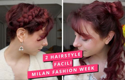 TUTORIAL 2 hairstyle romantici e semplici dalla settimana della moda