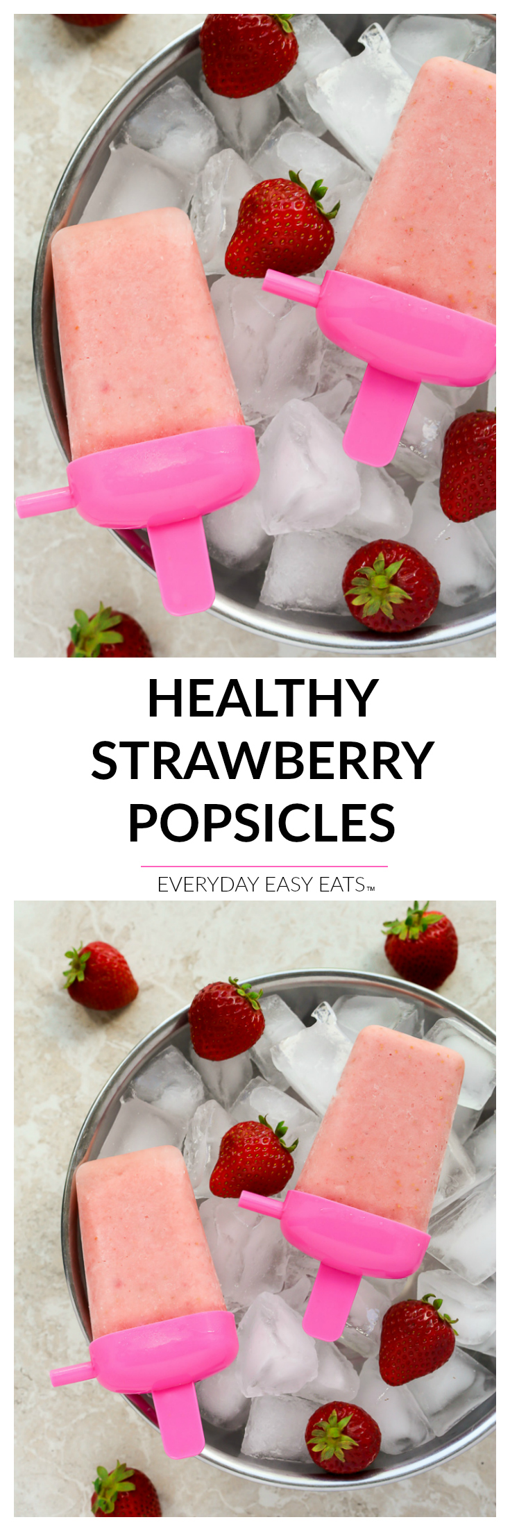 Healthy Strawberry Popsicles - 4-ingredients are all you need to make these simple, naturally sweetened frozen treats!   EverydayEasyEats.com