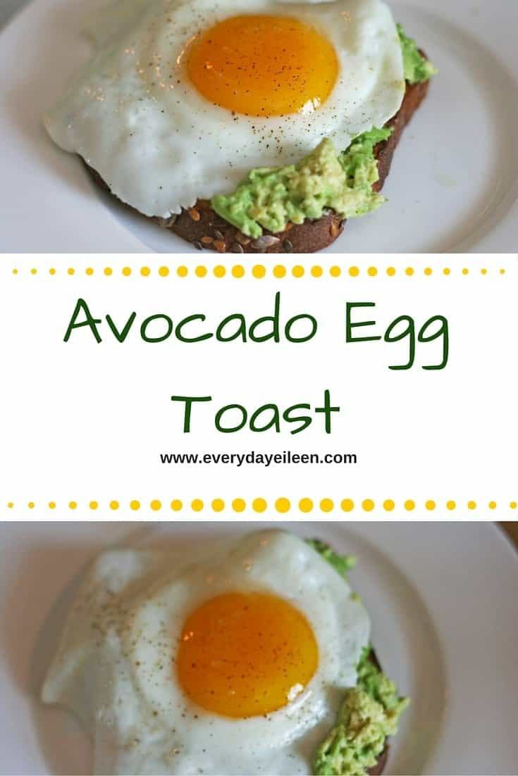 Easy quick and delicious Avocado Egg Toast! Healthy breakfast by Everyday Eileen