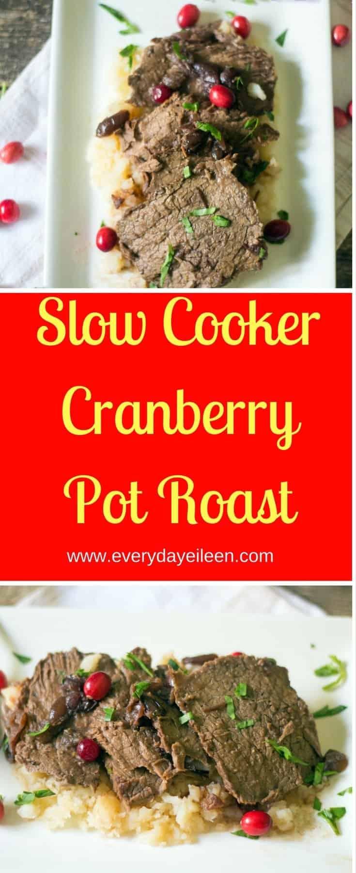 Slow Cooker Cranberry Pot Roast | Everyday Eileen