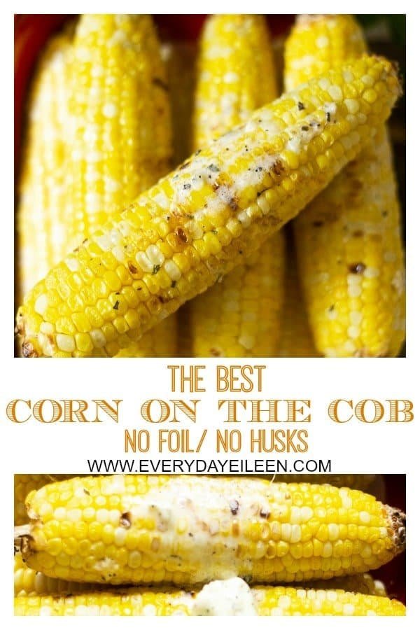 Collage of corn on the cob that has been grilled and covered with melted basil parmesan garlic butter