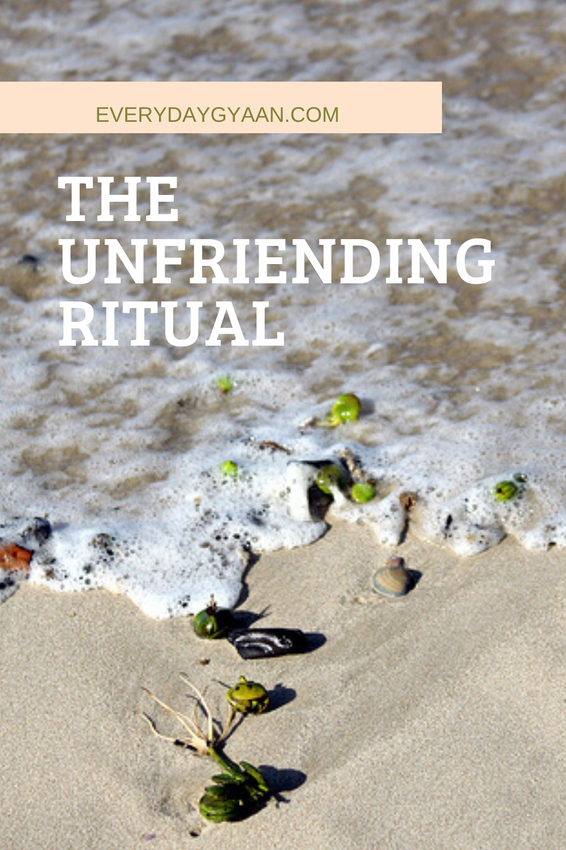 The Unfriending Ritual